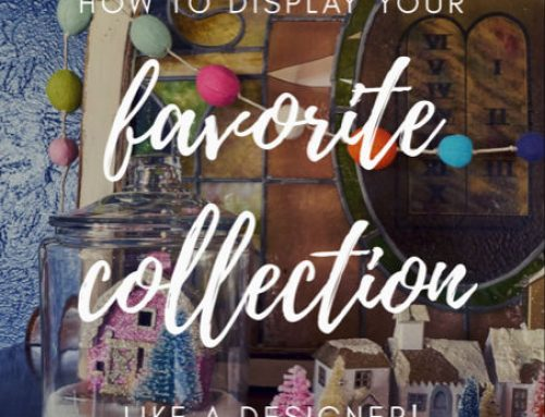 Part 2: How to Display Your Favorite Collection Like a Designer