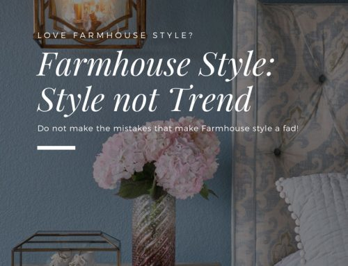 Farmhouse Decor: Style not Trend..here's how…